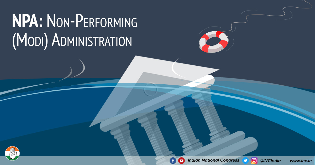 NPA: Non-Performing (Modi) Administration