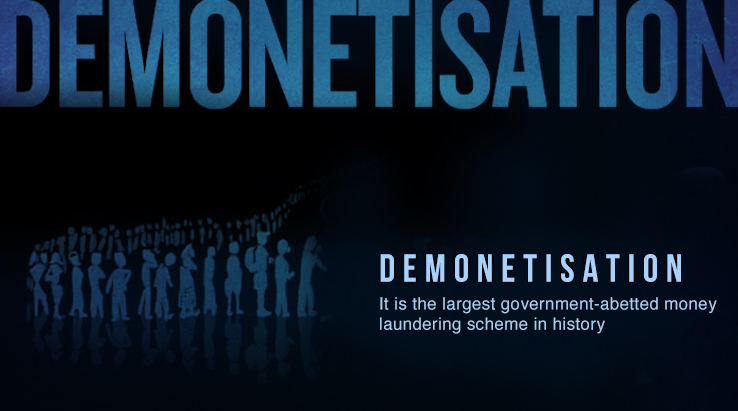 Demonetisation: A Modi-Made Disaster